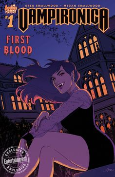 New Archie Comics, Archie Comics Veronica, First Blood, Comic Book Covers, Comic Books, Vampire Comic, Betty & Veronica, Josie And The Pussycats, Female Vampire