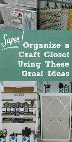 Tips for organizing a craft closet