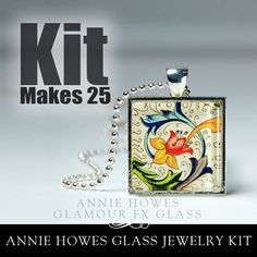 Annie Howes Makes It Easy!Make 25 glass jewelry photo pendants.