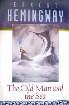 The Old Man and the Sea by Ernest Hemingway  Everyone must read at least one and preferably several Hemingway stories.