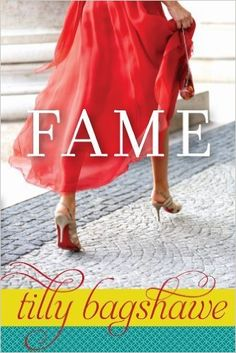 Fame - Kindle edition by Tilly Bagshawe. Literature & Fiction Kindle eBooks @ Amazon.com.