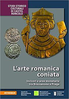 Libreria Medievale: L'arte romanica coniata