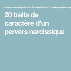 20 traits de caractère d'un pervers narcissique