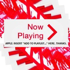 """How hard would it be to include an """"add to playlist"""" option for a currently playing song on an iPhone? The near-largest technology company in the world, (Apple, duh) has yet to muster the resources to make this happen."""