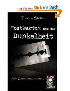 Postkarten aus der Dunkelheit: Amazon.de: Torsten Sträter: Bücher