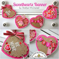 Sweethearts Banner by Shellye Cute Crafts, Crafts To Make, Diy Crafts, Heart Decorations, Valentine Decorations, Valentine Treats, Be My Valentine, Bunting Garland, Buntings