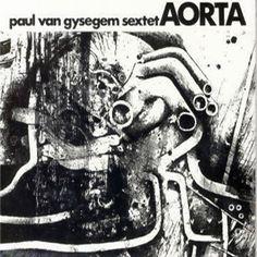 """Paul Van Gysegem Sextet """"Aorta"""" [CD]"""