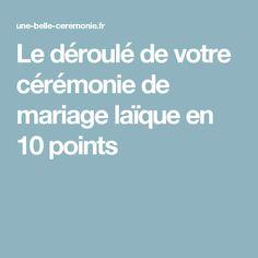 Le déroulé de votre cérémonie de mariage laïque en 10 points