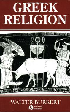 """Greek Religion"" by Walter Burkert"