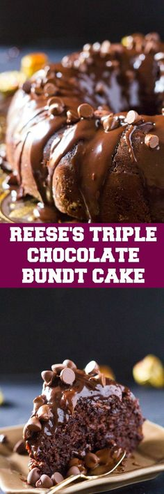 This Reese's Triple Chocolate Bundt Cake is so super moist, full of chocolate flavor and delicious. Made with cake mix and pudding mix it's super easy!