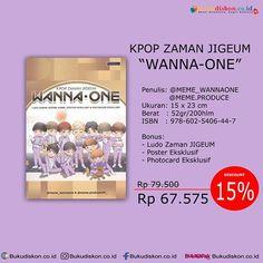 KPOP ZAMAN JIGEUM WANNA ONE Rp 67575 Disc 15 Penulis Meme Wannaone Memeproduce Penerbit Romancious Ukuran X 23 Cm ISBN 972 602 5406 44 7