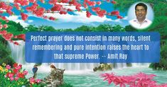Perfect prayer - Amit Ray Prayers For Healing, Prayer Quotes, Positive Thoughts, Connection, Self, Inspirational Quotes, Positivity, Pure Products, Words
