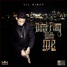 48c2c7bfa74d Lil Bibby – Don t Play With Me Latest Music