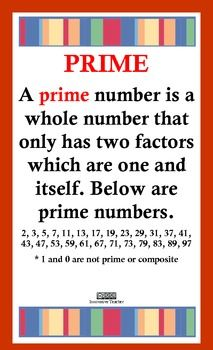 Display these 2 beautiful posters to enhance your student's learning of Prime and Composite Numbers. Print on 8.5 by 14 card stock. Enlarge or laminate if needed.