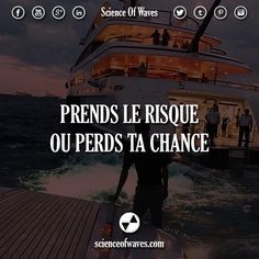 Prends le risque ou perds ta chance. ou ? >> @scienceofwaves for more! #scienceofwaves #citations #citation #motivation #risque #chance #succès #réussite #milliardaire #entrepreneur