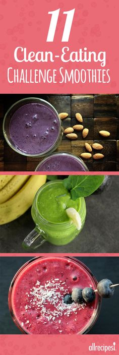 11 Clean-Eating Challenge Smoothies