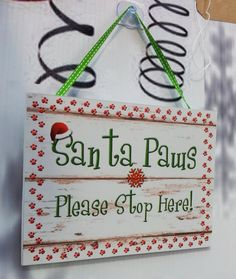Santa Paws Please Stop Here Pet Lover Christmas by LuluMakesThings