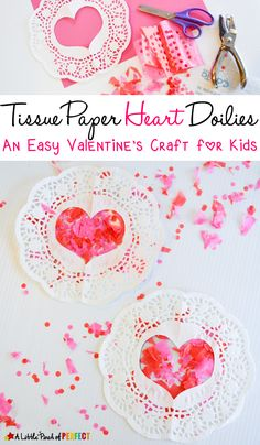 Tissue Paper Heart Doilies: An Easy Valentine's Craft for Kids-They can be hung on a window to look like stained glass or added to a homemade card