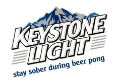 It should be considered cheating when you're drinking Keystone Light during beer pong! Who gets drunk with this stuff, seriously?