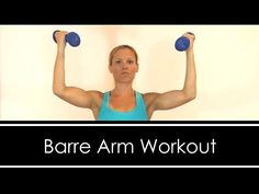 Barre ARM Workout - YouTube