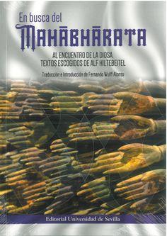 """En busca del """"Mahabharata"""" : al encuentro de la diosa / textos escogidos de Alf Hiltebeitel ; traducción e introducción de Fernando Wulff Alonso"""