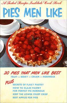 More Pies Men Like!