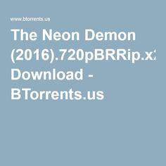Download The Neon Demon 2016 torrent - http://www.btorrents.us/torrent/1759066/The_Neon_Demon_%282016%29.720pBRRip.x264.AC3-JYK.html