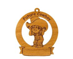 Future Cowboy Personalized with Your Child's Name by gclasergraphics on Etsy https://www.etsy.com/listing/162331088/future-cowboy-personalized-with-your