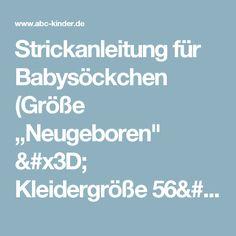 """Strickanleitung für Babysöckchen (Größe """"Neugeboren"""" = Kleidergröße 56/62) - ABC Kinder - Blog für Eltern"""