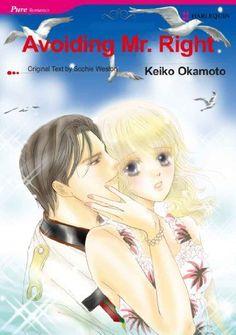 Avoiding Mr. Right (Harlequin Comics) by KEIKO OKAMOTO