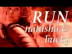 Natasha and Bucky - Winter Soldier - Run - YouTube