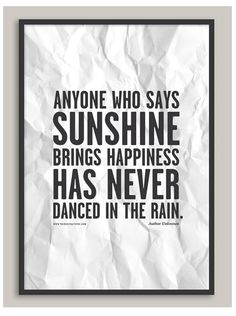 Sometimes the storm clouds bring the greatest reasons to dance.