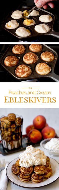 Ebelskivers: Start your day off with these not-too-sweet, light and fluffy Danish pancakes filled with ripe, juicy peaches topped with lightly sweetened whipped cream. Breakfast And Brunch, Breakfast Dishes, Breakfast Pancakes, Danish Pancakes, Pancakes And Waffles, Peach Pancakes, Brunch Recipes, Dessert Recipes, Ebelskiver Recipe