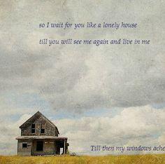 """My windows ache..."" ~ Pablo Neruda"