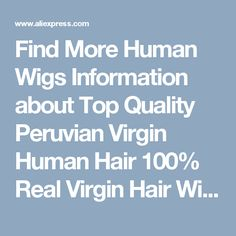 Find More Human Wigs Information about Top Quality Peruvian Virgin Human Hair 100% Real Virgin Hair Wigs Big Weave Ombre Colour Hair  8'' 26''In Stock Free Shiping,High Quality hair wigs sale,China hair width Suppliers, Cheap wig remy hair from Natural Hair Crafts Factory on Aliexpress.com