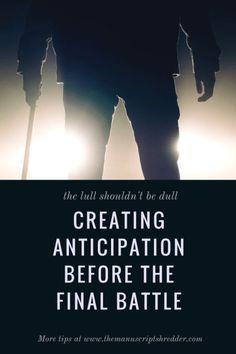 Creating Anticipation-www.themanuscriptshredder.com