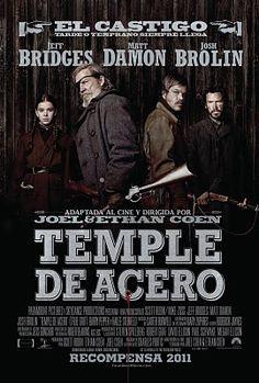 Temple de Acero (2010) dirigidos por los Hermanos Coen; protagonizando Jeff Bridges, Matt Damon, and Hailee Steinfeld