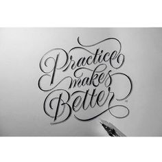 """#practice makes #better. By @novia_jonatan. - Tag us and use """"#50words"""" for a regram. -  #qotd #practicemakesperfect #quoteoftheday #nothingisperfect #typography #lettering #calligraphy #typeface #font #customtype #customlettering #handlettering #type #script #handmadefont #creative #design #sketch #inspiration"""