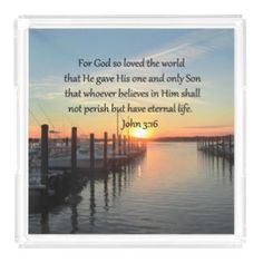 BEAUTIFUL JOHN 3:16 SUNSET PHOTO DESIGN SQUARE SERVING TRAYS http://www.zazzle.com/myheavenlyblessings/gifts?cg=196622280016649635&rf=238246180177746410 #John316 #GospelofJohn #john3quote  #John3scripture #ForGodsolovetheWorld #GospelofJohn #Jesussaves