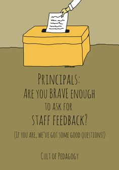 Principals Are you brave enough to ask for staff feedback Cult of Pedagogy School Leadership, Leadership Coaching, Educational Leadership, Leadership Development, Leadership Quotes, Educational Games, School Counseling, Educational Technology, Educational Administration