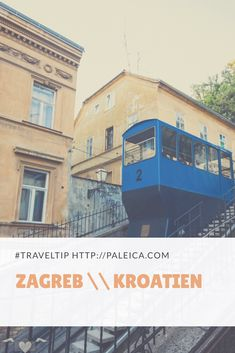 #traveltip, Zagreb, Kroatien, Citytrip, Städtereise Montenegro, Croatia, Travel Tips, Louvre, Happiness, Journey, Building, Photography, Inspiration