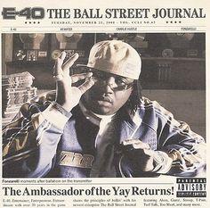 E-40 – The Ball Street Journal