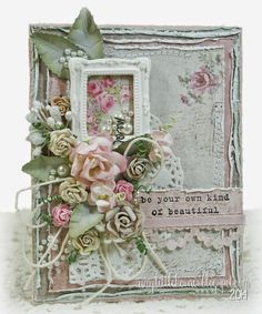 Happy Monday, all! Today I'm sharing a shabby-chic little number with a sentiment that could be appropriate for any occasion when you want t...