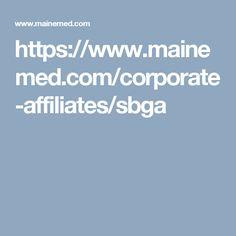 https://www.mainemed.com/corporate-affiliates/sbga