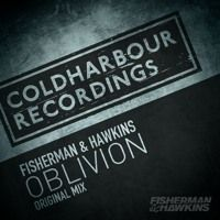 Fisherman & Hawkins - Oblivion [OUT NOW!!] by Coldharbour Recordings on SoundCloud