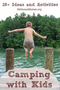 ABC's of Summer Fun Series {C is for CAMPING}   A Virtuous Woman #camping #campingwithkids