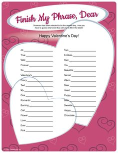 ... Valentine Party Ideas. See More. Finish My Phrase, Dear