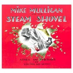 Mike Mulligan and His Steam Shovel / Virginia Lee Burton