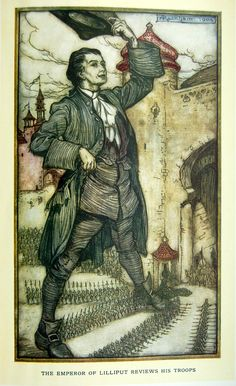 Arthur Rackham - Gulliver's Travels by Jonathan Swift (1900, reworked edition with colour plates 1909) The emperor of Lilliput reviews his troops (3 of 17)