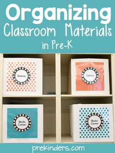 Organizing Classroom Materials in Pre-K